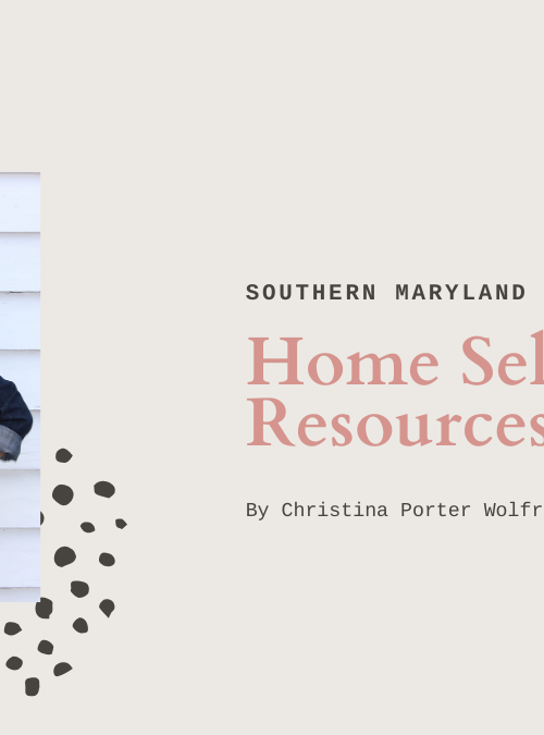 Southern Maryland Home Selling Resources